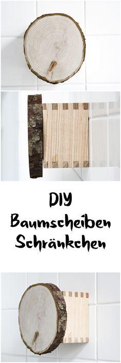 schereleimpapier: diy schrank aus holz baumscheibe basteln,