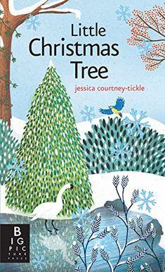 Little Christmas Tree by Ruth Symons https://www.amazon.co.uk/dp/1783704586/ref=cm_sw_r_pi_dp_U_x_lpMyAbY62XESE