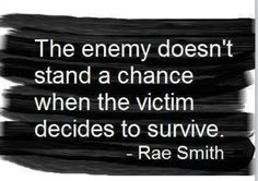 Decide to Survive narcissistic abuse. Narcissistic Abuse Recovery Please follow and like our page @ https://www.facebook.com/thelostself