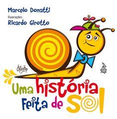 Uma história feita de Sol www.editoracaramujo.com.br