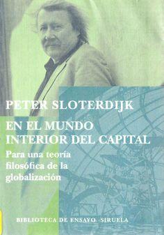 En el mundo interior del capital : para una teoría filosófica de la globalización / Peter Sloterdijk ; traducción del alemán de Isidoro Reguera
