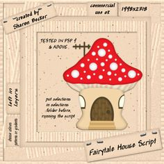 Fairytale House Script for use in Paint shop Pro!