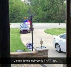 Jimmy John's delivery is THAT fast. Snapchat funny
