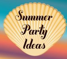Planning a super summer party? Then this page is where you want to visit! It's got ideas galore!! Free stuff, all the summer party ware you could...
