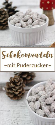Schokomandeln | Gebrannte Mandeln mit Schokolade und Puderzucker selber machen | Weihnachtszeit | Geschenke aus der Küche #rezept #weihnachten #mandeln