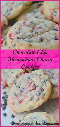 Big Rigs 'n Lil' Cookies: Chocolate Chip Maraschino Cherry Cookies