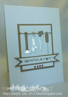 """Less is More"": Week 117 - Sketch die cut tools Masculine Birthday Cards, Birthday Cards For Men, Man Birthday, Masculine Cards, Fathers Day Crafts, Happy Fathers Day, Boy Cards, Men's Cards, Cards Diy"