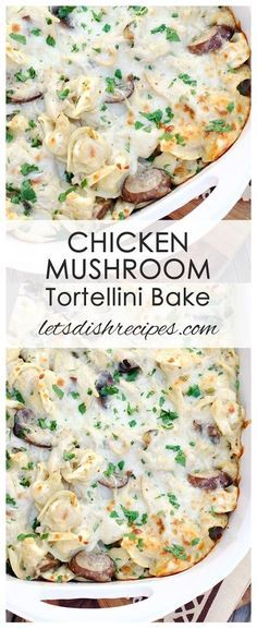 Chicken Mushroom Tortellini Bake Recipe | Tortellini pasta baked with chicken and mushrooms in a creamy sauce!