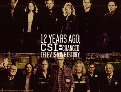 CSI. 12 years ago this show changed history.