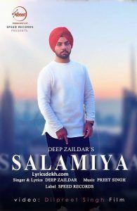 Salamiya Lyrics – Deep Zaildar | Video