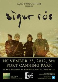 Sigur Rós at Fort Canning Park (Singapore) on 23 Nov 2012! WILL BE THERE :D