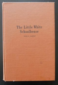Little White Schoolhouse John Charyk Illustrated Canadian Western Prairie | eBay
