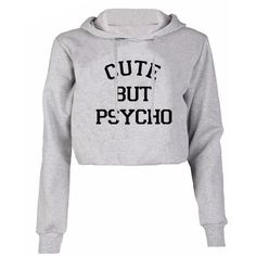 Cute But Psycho Cropped Hoodie Shop Elettra ($29) ❤ liked on Polyvore featuring tops, hoodies, cropped hooded sweatshirt, white top, sweatshirt hoodies, cropped hoodies and hoodie top