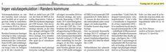 """Den schweiziske nationalbank opgav uden varsel deres fastkurs politik, hvorfor kursen på CHF steg voldsomt, og Randers kommune tabte ca. 10 mio. på to lån fra 2004 og 2005. Velfærdslisten var hurtig ude med pressemeddelelsen """"Godt, Fuhr fik stoppet kommunens valutaspekulation"""". Dette motiverede mig til dette indlæg."""