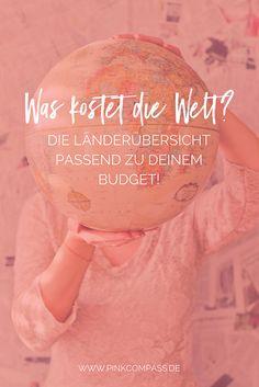 Was kostet die Welt? Um eine Weltreise planen zu können, brauchen wir vor allem eines: Ein kräftiges Reisebudget! Aber wie viel kostet sie wirklich?