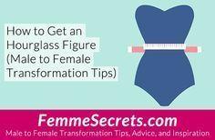 How to Get an Hourglass Shape (Male to Female Transformation Tips): http://feminizationsecrets.com/transgender-hourglass-figure/?utm_content=buffercf6c0&utm_medium=social&utm_source=pinterest.com&utm_campaign=buffer