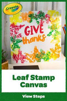 Just leaf it to us to make a DIY fall decoration! Create fall canvas art using Crayola Paint and leaves, then add your own festive phrase. Free Thanksgiving Coloring Pages, Thanksgiving Crafts For Kids, Crafts To Do, Fall Crafts, Diy Crafts, Fall Canvas Art, Diy Paper, Paper Crafts, Toddler Art Projects