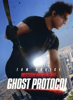 Mission: Inposible 4 Ghost Protocol