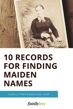 10 Records for Finding Maiden Names