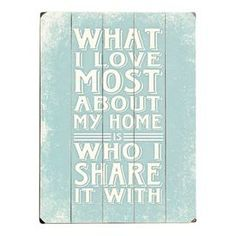 What I Love Most Wooden Wall Art