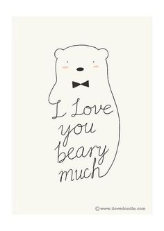 """Made a card for my wife this morning, inspired by the writing of Haruki Murakami in Norwegian Wood. """"I really like you, Midori. A lot."""" """"How much is a lot?"""" """"Like a spring bear,"""" I said. """"A spring bear?"""" Midori looked up again. Cute Puns, Funny Puns, Cute Cards, Diy Cards, Karten Diy, Frases Humor, Haruki Murakami, My Funny Valentine, Valentine Cards"""
