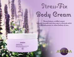 Stress-Fix body creme contains certified organic lavender, mood-boosting lavadin and sage — all of which have been harvested from small organic farms. To help moisturize the skin, the creme also contains certified organic sunflower oil, certified organic shea butter and sustainably harvested sea algae!