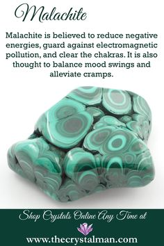 Malachite ~ Chakra Clearing-Energy Protection-Mood Swings-Cramps Now more new crystals at The Crystal Man!
