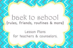 Counseling Hearts: School Counselor: Back to School Lessons