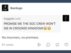 I believe this is a promise of certain death in Crooked Kingdom.