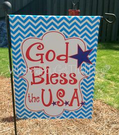 July 4th Decor Custom Personalized Yard Sign God Bless by Wheredyougetthatflag, $25.00