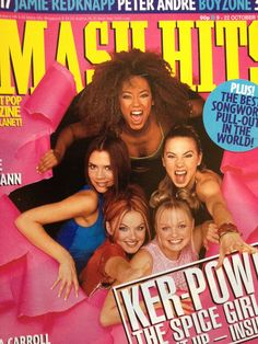 Spice Girls Smash Hits - i actually remember buying this magazine, because they were on the cover.