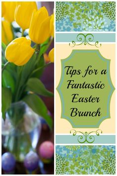 Tips for making a delicious Easter brunch