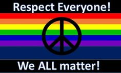 Respect ALL Life!