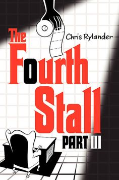 The Fourth Stall Part III (The Fourth Stall #3) by Chris Rylander. Fiction | Realistic | Humor | Grades 5-6