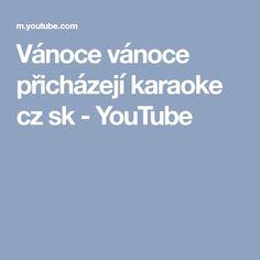 Vánoce vánoce přicházejí karaoke cz sk - YouTube