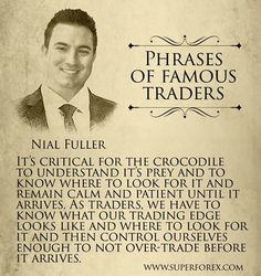 Phrases of famous traders. #SuperForex #Forex  #Famous #Trader #Fuller #Prey