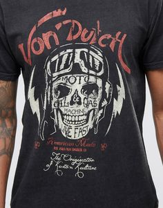 Shop Von Dutch T-Shirt With Skull Print at ASOS. Motorcycle Fashion, Motorcycle Style, Von Dutch, Skull Print, Hand Lettering, Fashion Online, Graphic Tees, Asos, Typography