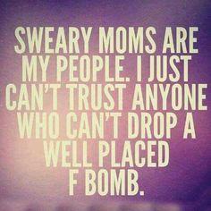 I'm a sweary mom!