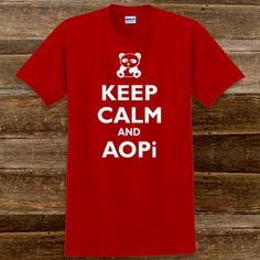 Keep Calm and AOPi   Something Greek   #AlphaOmicronPi #AOPi #sorority #clothing #mascot #keepcalm #greeklife #somethinggreek