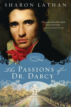 The Passions of Dr. Darcy. Released 4/2/13. Volume 8 in The Darcy Saga.