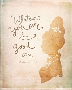 """[ """"Whatever you are, be a good one."""" Abraham Lincoln ]  Love this quote.  #vol25 #volumetwentyfive"""