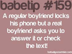"Babetip? For serious? Here's a ""babetip"" for you: if you're evaluating your relationship based on the status of your boyfriend's phone, you have bigger problems than the phone, honey."
