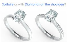 Decision time: Diamond SOLITAIRE or Engagement Ring with DIAMOND SET SHOULDERS?  Our engagement rings are available from 0.25ct upwards with prices starting from £570 http://www.congenialdiamonds.co.uk/engagement-rings/round-brilliant-solitaires.html