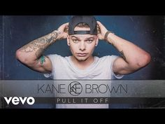 Kane Brown - Pull It Off (Audio) - YouTube