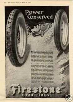 Vintage Industry Ads of the (Page Firestone Tires, Advertising, Ads, Conservation, Tired, Industrial, Vintage Ads, Im Tired, Industrial Music