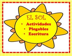 "This file contains a complete SPANISH Informational product on ""EL SOL."" This file contains many different opportunities to apply their new or prior knowledge in regards to the sun. It also contains a foldable opportunity (multiple copies and it become a foldable) or coloring page of the sun."