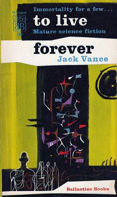 To Live Forever, art by Richard M. Powers, book cover