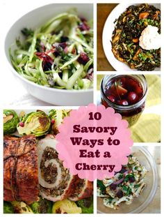 Cherries for Dinner! 10 Deliciously Savory Cherry Recipes for Summer