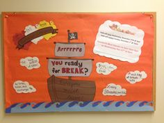 Pirate themed bulletin board for closing information.