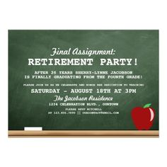 Teacher Retirement Party Invitation-I think this is maybe my favorite...and since it is fifth grade we could say something about promotion